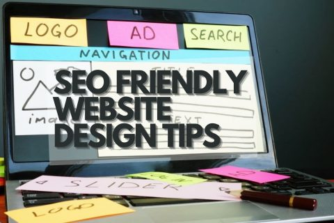 SEO Friendly Website Design Tips